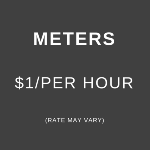 Campus Meters, $1 an hour, rates may vary