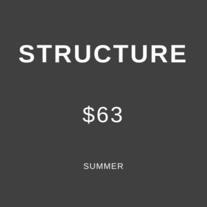 Student Summer Structure, $63